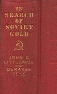 John Littlepage-In Search of Soviet Gold